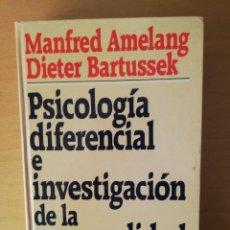 Libros de segunda mano: PSICOLOGIA DIFERENCIAL E INVESTIGACION DE LA PERSONALIDAD (MANFRED AMELANG, DIETER BARTUSSEK). Lote 143049234