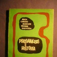 Libros de segunda mano: REICH- CARUSO - MARCUSE - FROMM - KALIDOVA: - PSICOANALISIS E HISTORIA - (BUENOS AIRES, 1971). Lote 143172962