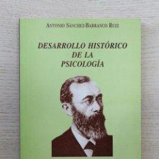"""Libros de segunda mano: DESARROLLO HISTÓRICO DE LA PSICOLOGÍA - """"SANCHEZ-BARRANCO RUIZ, ANTONIO"""". Lote 143288102"""