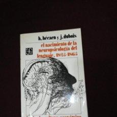 Libros de segunda mano: HECAEN , DUBOIS, EL NACIMIENTO DE LA NEUROPSICOLOGIA DEL LENGUAJE, 1825-1865. Lote 143551574
