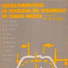 Libros de segunda mano: NUEVAS PERSPECTIVAS EN PSICOLOGÍA DEL DESARROLLO EN LENGUA INGLESA. - SCHAFFER, H.R. (COMP.); VV. AA. Lote 76094385