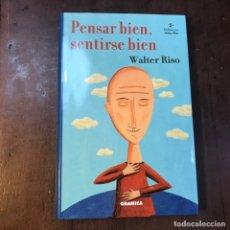Libros de segunda mano: PENSAR BIEN, SENTIRSE BIEN - WALTER RISO. Lote 143697269