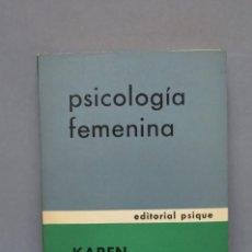 Libros de segunda mano: PSICOLOGIA FEMENINA. KAREN HORNEY. ED. BUENOS AIRES. Lote 143840314
