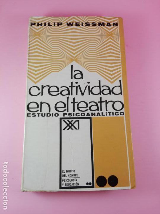 Libros de segunda mano: LIBRO-LA CREATIVIDAD EN EL TEATRO-ESTUDIO PSICOANALÍTICO-PHILIP WEISSMAN-SIGLO XXI-1967-1ªEDICIÓN - Foto 9 - 180176796