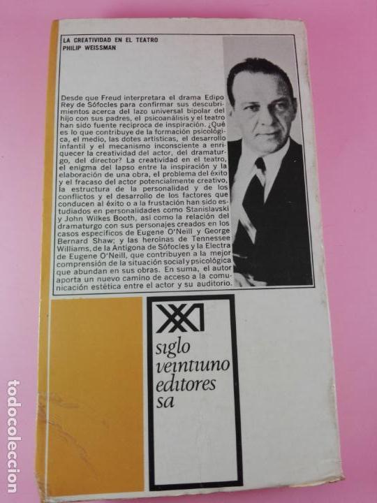 Libros de segunda mano: LIBRO-LA CREATIVIDAD EN EL TEATRO-ESTUDIO PSICOANALÍTICO-PHILIP WEISSMAN-SIGLO XXI-1967-1ªEDICIÓN - Foto 2 - 180176796