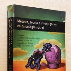 Libros de segunda mano: MÉTODO, TEORÍA E INVESTIGACIÓN EN PSICOLOGÍA SOCIAL - MORALES DOMINGUEZ, J. FRANCISCO - HUICI CASAL,. Lote 144131440