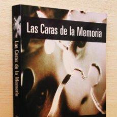 Libros de segunda mano: LAS CARAS DE LA MEMORIA - RUIZ RODRIGUEZ, MARCOS. Lote 144131444