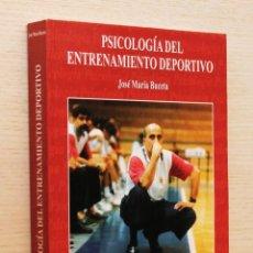 Libros de segunda mano: PSICOLOGÍA DEL ENTRENAMIENTO DEPORTIVO - BUCETA, JOSÉ MARÍA. Lote 144131484