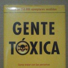 Libros de segunda mano: GENTE TOXICA (OFERTA 3×2) LEER DESCRIPCION. Lote 144139662