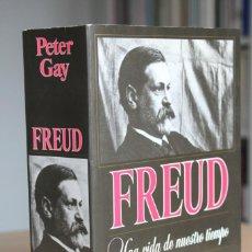Libros de segunda mano: PETER GAY - FREUD. UNA VIDA DE NUESTRO TIEMPO - PAIDÓS. Lote 144141250