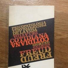 Libros de segunda mano: SIGMUND FREUD PSICOPATOLOGÍA DE LA VIDA CONTIDIANA. Lote 144162049