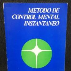 Libros de segunda mano: METODO DE CONTROL MENTAL INSTANTANEO - LIBRO - TAPA BLANDA - DR. STRAUS - EXCELENTE. Lote 144376578