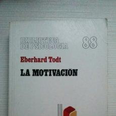 Libros de segunda mano: LA MOTIVACIÓN PROBLEMAS, RESULTADOS Y APLICACIONES EBERHARD TODT HERDER 1982. Lote 144411364