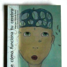 Libros de segunda mano: CONOCE COMO FUNCIONA TU CEREBRO - MYRIAM MORAL RATO. Lote 144524018