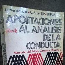 Libros de segunda mano: APORTACIONES AL ANALISIS DE LA CONDUCTA: MEMORIAS DEL PRIMER CONGRESO MEXICANO. U. VERACRUZANA. TRIL. Lote 144699014