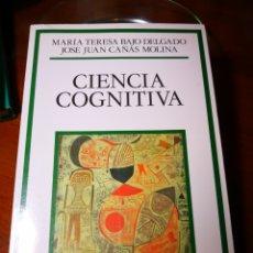 Libros de segunda mano: CIENCIA COGNITIVA EDITORIAL DEBATE MARÍA TERESA BAJO DELGADO JOSÉ JUAN CAÑAS MOLINA. Lote 144800192