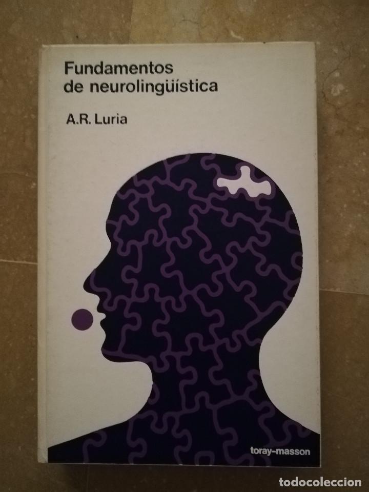 FUNDAMENTOS DE NEUROLINGÜÍSTICA (A. R. LURIA) TORAY - MASSON (Libros de Segunda Mano - Pensamiento - Psicología)
