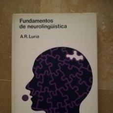 Libros de segunda mano: FUNDAMENTOS DE NEUROLINGÜÍSTICA (A. R. LURIA) TORAY - MASSON. Lote 171576777