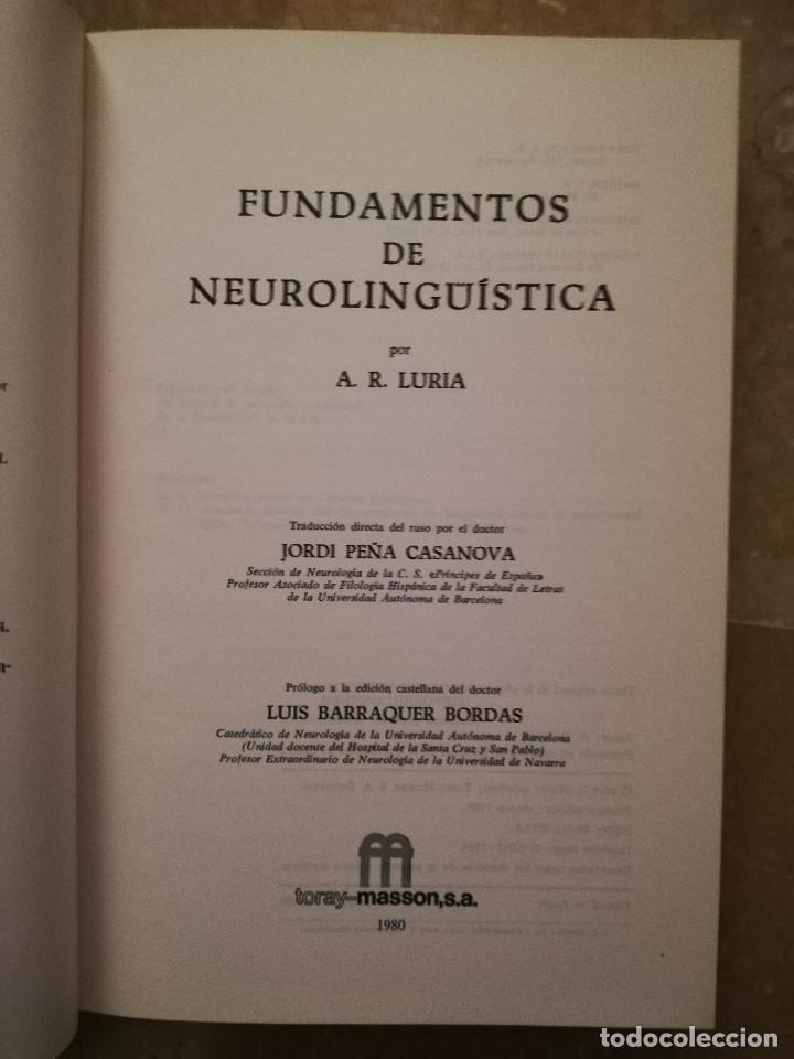 Libros de segunda mano: FUNDAMENTOS DE NEUROLINGÜÍSTICA (A. R. LURIA) TORAY - MASSON - Foto 3 - 171576777