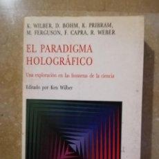 Libros de segunda mano: EL PARADIGMA HOLOGRÁFICO. UNA EXPLORACIÓN EN LAS FRONTERAS DE LA CIENCIA (VV. AA.) KAIRÓS. Lote 144959466