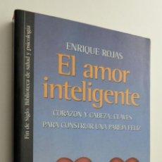 Libros de segunda mano: EL AMOR INTELIGENTE - ROJAS MONTES, ENRIQUE. Lote 145060904