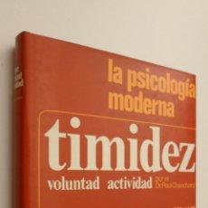 Libros de segunda mano: TIMIDEZ, VOLUNTAD, ACTIVIDAD - CHAUCHARD, PAUL. Lote 145462845