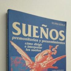 Libros de segunda mano: SUEÑOS PREMONITORIOS - BORILE, SILVANA. Lote 145463148