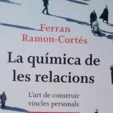 Libros de segunda mano: LA QUIMICA DE LES RELACIONS DE FERRAN RAMON-CORTES (PORTIC). Lote 145833250