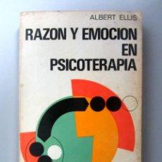 Libros de segunda mano: RAZÓN Y EMOCIÓN EN PSICOTERAPIA. ALBERT ELLIS. ED. DESCÉE DE BROUWER 1981. 372 PÁGINAS. Lote 146550634