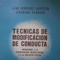 Libros de segunda mano: TECNICAS DE MODIFICACION DE CONDUCTA APLICACIONES PSICOPATOLOGIA INFANTO JUVENIL EDUCACION ESPECIAL. Lote 146742458