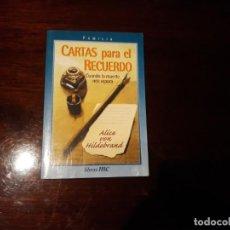 Libros de segunda mano: CARTAS PARA EL RECUERDO-CUANDO LA MUERTE NOS ESPERA-ALICE VON HILDEBRAND- MC-EDICIONES PALABRA 1999. Lote 146957482