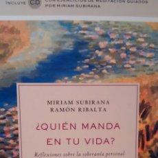 Libros de segunda mano: ¿QUIEN MANDA EN TU VIDA? DE MIRIAM SUBIRANA Y RAMON RIBALTA (RBA). Lote 147063370