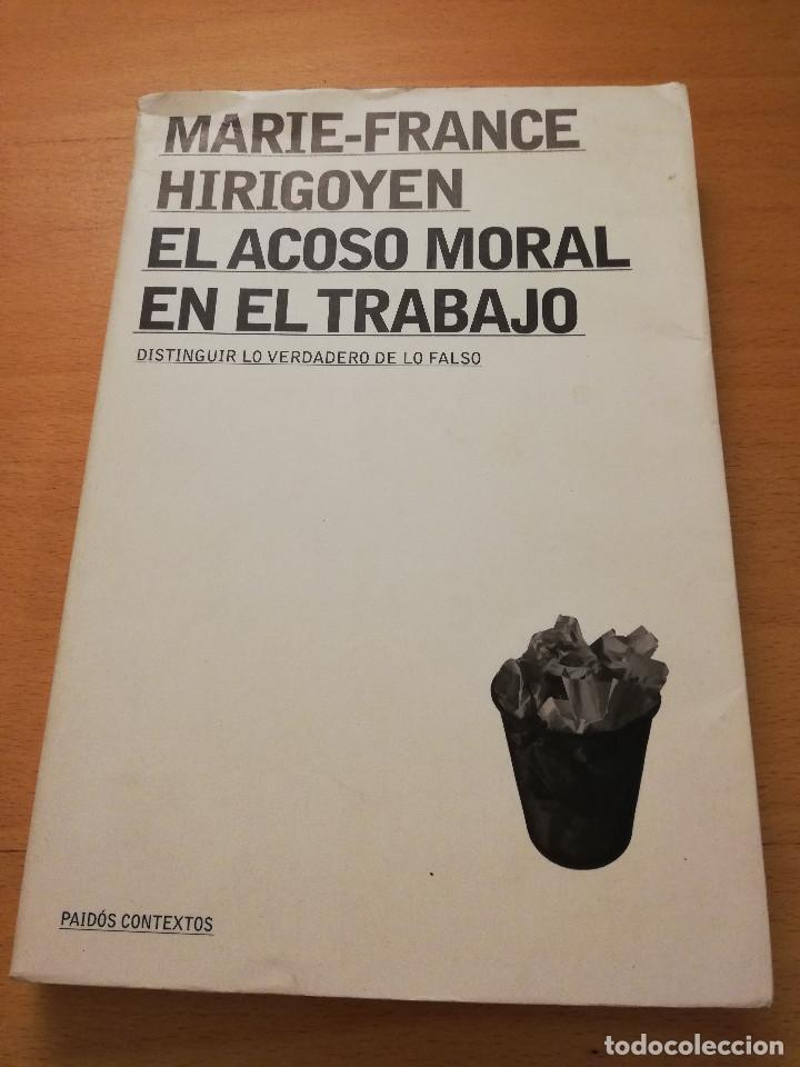 El Acoso Moral En El Trabajo Marie France Hi Comprar Libros De Psicología En Todocoleccion 147101914