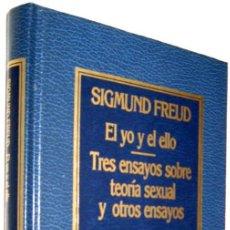 Libros de segunda mano: EL YO Y EL ELLO - TRES ENSAYOS SOBRE TEORIA SEXUAL Y OTROS ENSAYOS - SIGMUND FREUD - ENE. Lote 147370274