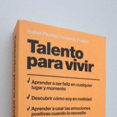 Libros de segunda mano: TALENTO PARA VIVIR - PINILLOS COSTA, ISABEL. Lote 147450946