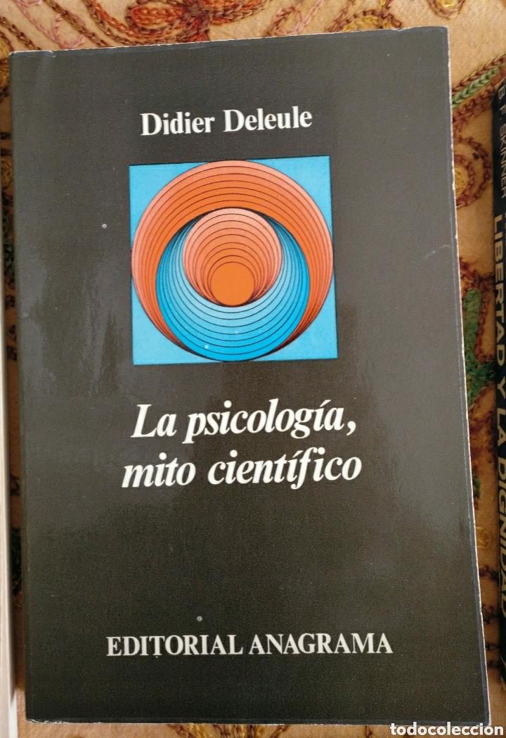 LA PSICOLOGÍA, MITO CIENTÍFICO DE DIDIER DELEULE (Libros de Segunda Mano - Pensamiento - Psicología)