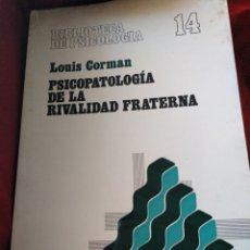 Libros de segunda mano: PSICOPEDAGOGÍA DE LA RIVALIDAD FRATERNA DE LOUIS CORMAN. Lote 147731977