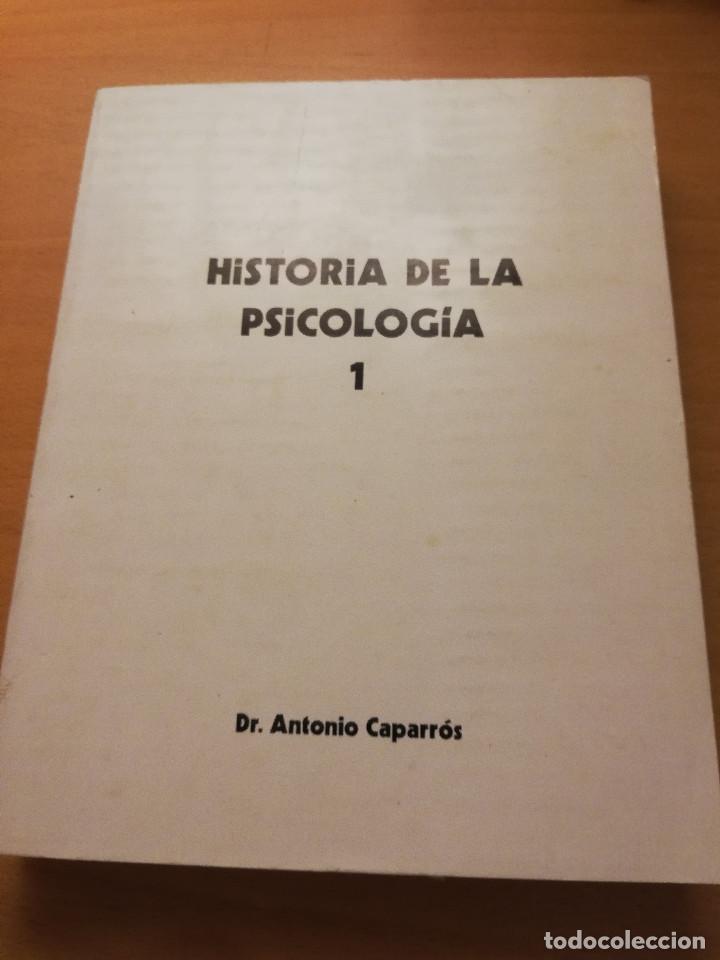 HISTORIA DE LA PSICOLOGÍA I (1ª PARTE) DR. ANTONIO CAPARRÓS (Libros de Segunda Mano - Pensamiento - Psicología)