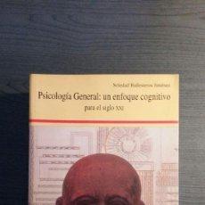 Libros de segunda mano: PSICOLOGIA GENERAL : UN ENFOQUE COGNITIVO. Lote 147743362