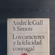 Libros de segunda mano: LOS CARACTERES Y LA FELICIDAD CONYUGAL. Lote 147744010