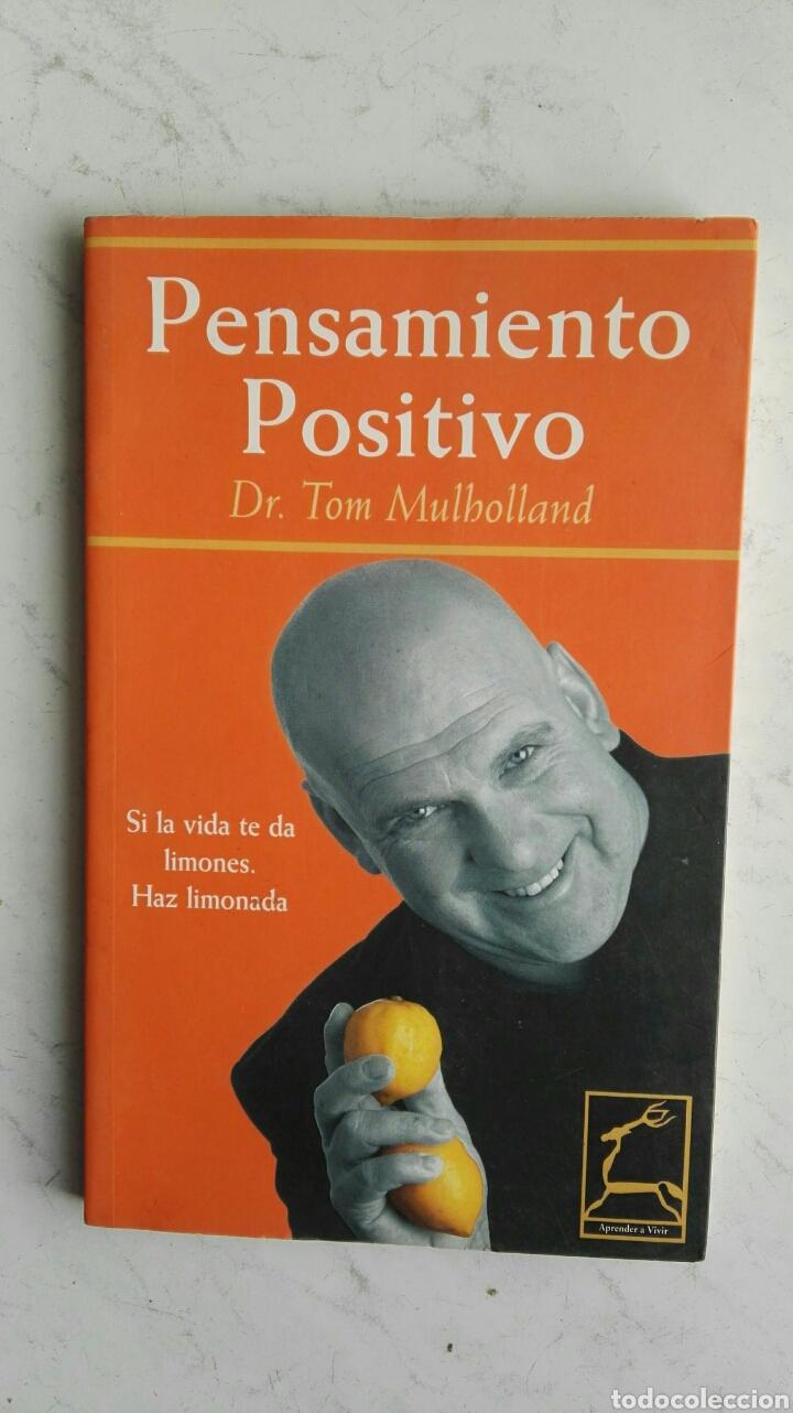PENSAMIENTO POSITIVO TOM MULLHOLLAND (Libros de Segunda Mano - Pensamiento - Psicología)