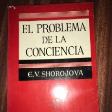 Libros de segunda mano: EL PROBLEMA DE LA CONCIENCIA, E. V. SHOROJOVA. Lote 147751493