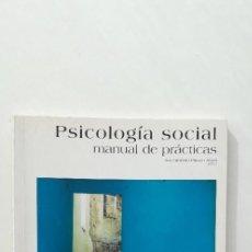 Livros em segunda mão: PSICOLOGIA SOCIAL MANUAL DE PRACTICAS - SACRAMENTO PINAZO ABAD (DIR.). Lote 147855050