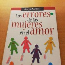 Libros de segunda mano: LOS ERRORES DE LAS MUJERES EN EL AMOR (GIORGIO NARDONE). Lote 148106958