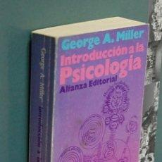 Libros de segunda mano: LMV - INTRODUCCIÓN A LA PSICOLOGÍA. GEORGE A. MILLER. Lote 148208734