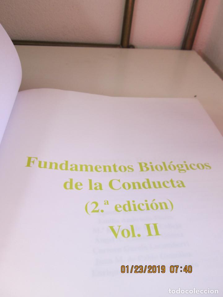 Libros de segunda mano: FUNDAMENTOS BIOLÓGICOS DE LA CONDUCTA . 2 VOLÚMENES - EDITORIAL SANZ Y TORRES 2003. - Foto 4 - 148221558