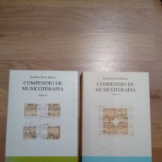 Libros de segunda mano: COMPENDIO DE MUSICOTERAPIA. 2 VOLÚMENES. SERAFINA POCH BLASCO.. Lote 148306577