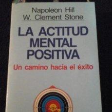 Libros de segunda mano: LA ACTITUD MENTAL POSITIVA. Lote 148432966
