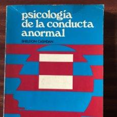 Libros de segunda mano: PSICOLOGÍA DE LA CONDUCTA ANORMAL, SHELDON CASHDAN. Lote 148520606