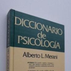 Libros de segunda mano: DICCIONARIO DE PSICOLOGÍA - MERANI, ALBERTO L.. Lote 178907541